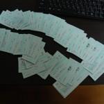 大量の切符ゲット!!
